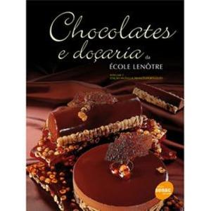 livro-chocolates-e-docaria-escola-lenotre-volume-1-fretegrat_MLB-F-4371685834_052013